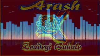 Arash | Zendegi Bahale