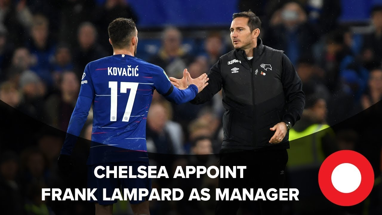 Frank Lampard appointed as Chelsea manager   RP Sport Reaction