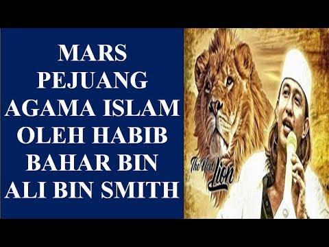 MERINDING!!!!! MARS PEJUANG AGAMA ISLAM OLEH HABIB BAHAR BIN ALI BIN SMITH