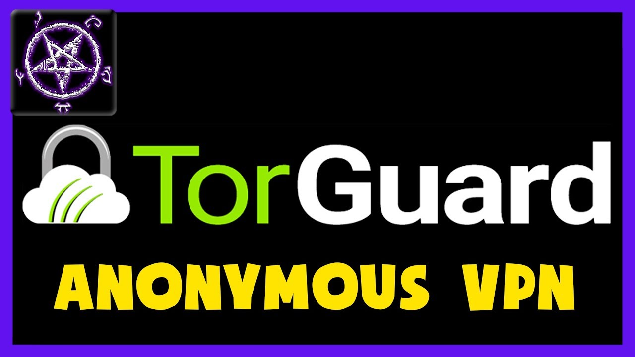 TorGuard ► Fast Anonymous VPN ¦ Bypass Steam Region Locks + Unlock Websites