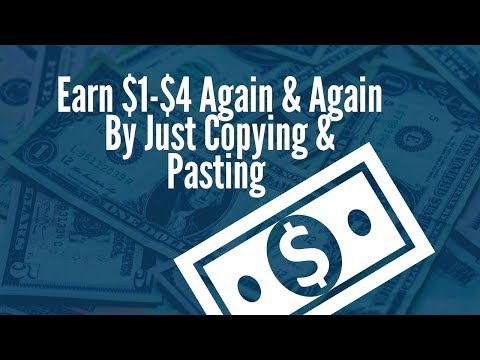Earn $1-$4 Again & Again By Just Copying & Pasting One Link