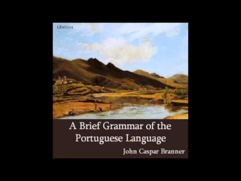 A Brief Grammar of the Portuguese Language: Verbs