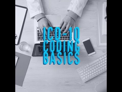 ICD-10 Coding Basics