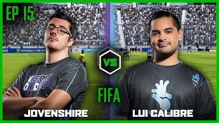 EP 15 | FIFA | Jovenshire vs Lui Calibre | Legends of Gaming