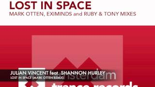 Julian Vincent feat Shannon Hurley - Lost in Space (Mark Otten Remix)  + Lyrics ASOT 553