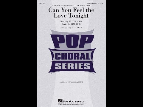 Can You Feel The Love Tonight (from The Lion King) (SATB Choir, A Cappella) - Arranged By Mac Huff