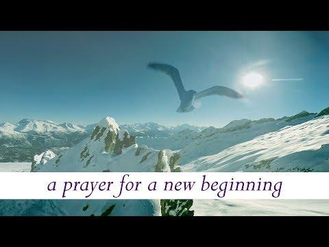 New Year Prayer 2018 - Prayer for a New Beginning