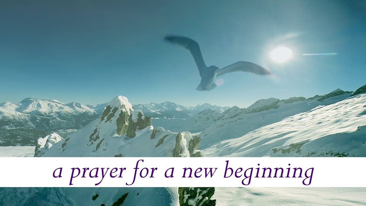 New Year Prayer 2018 - Prayer for a New Beginning - YouTube