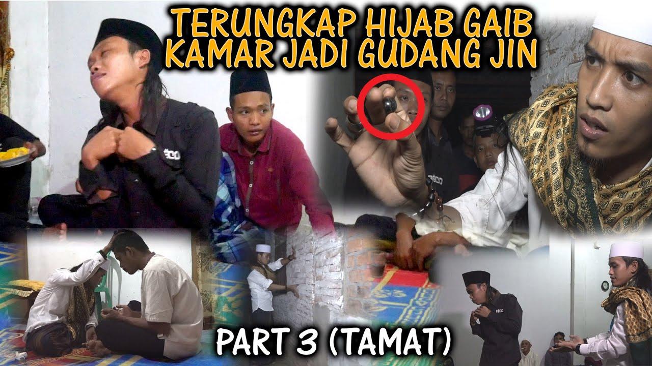 TERUNGKAP HIJAB GAIB KAMAR JADI GUDANG JIN PART 3 (TAMAT)