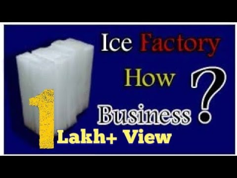 ice factory business best idea / how to running ice block plant / ice plant machinery