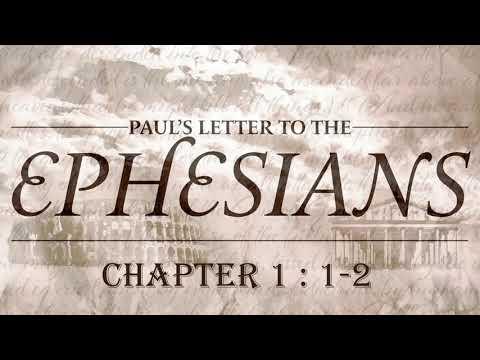 Intro to Ephesians - Eph. 1:1-2 - Pastor Tim Mattox
