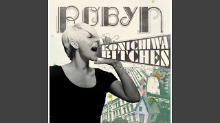 Konichiwa Bitches (Trentemøller Remix)
