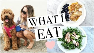 WHAT I EAT | Full Day Healthy Eating | Simple Meal + Snack Ideas