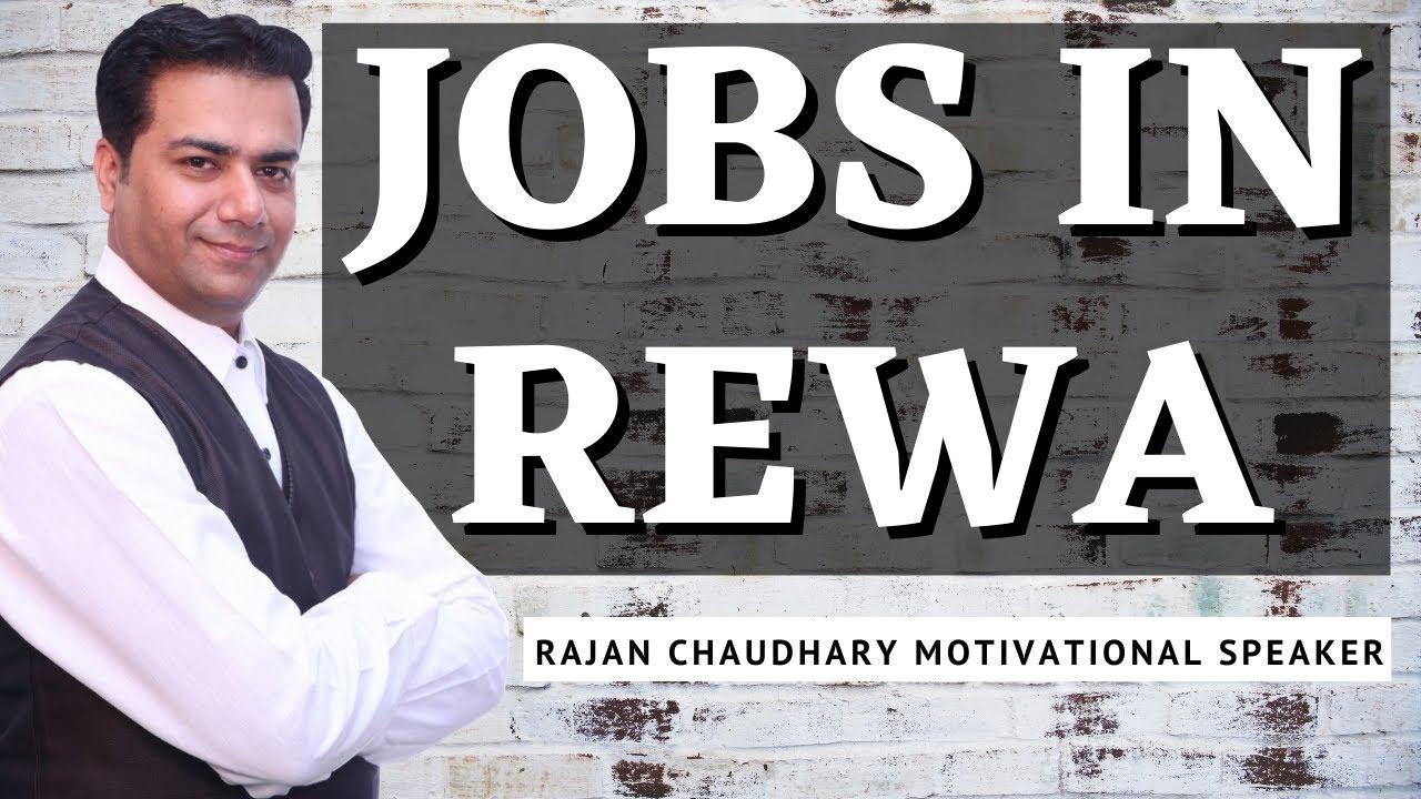 Jobs in Rewa | Vacancies in Rewa | Rewa, Madhya Pradesh | Free Job Alert | Rajan Chaudhary