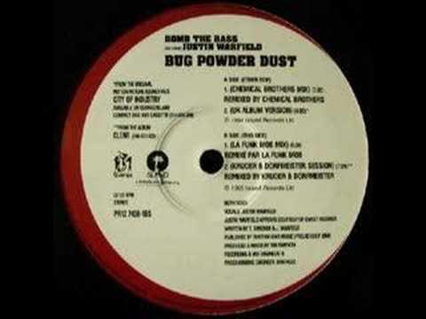 Bomb The Bass - Bug Powder Dust (La Funk Mob Mix)