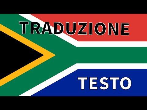 Inno SUDAFRICA TRADUZIONE + TESTO Italiano Nkosi Sikelel' IAfrika - Die Stem Van Suid Afrika