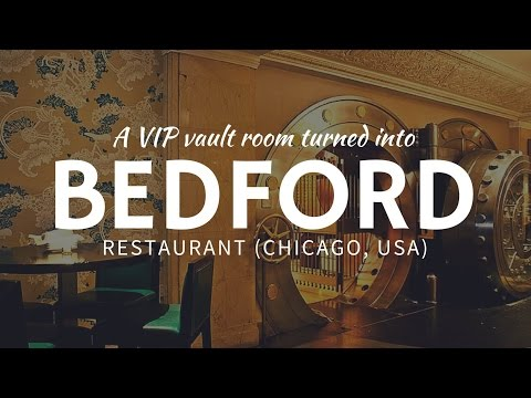 Dining In A Bank VAULT: Unusual Bedford Restaurant In Chicago