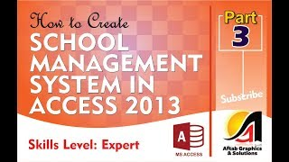 How to Create School Management App with Access Part-3 (Expert Level)