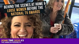 HOME TIME (2020) #5 - BEHIND THE SCENES at Home & Loose Women Before The National TV Awards