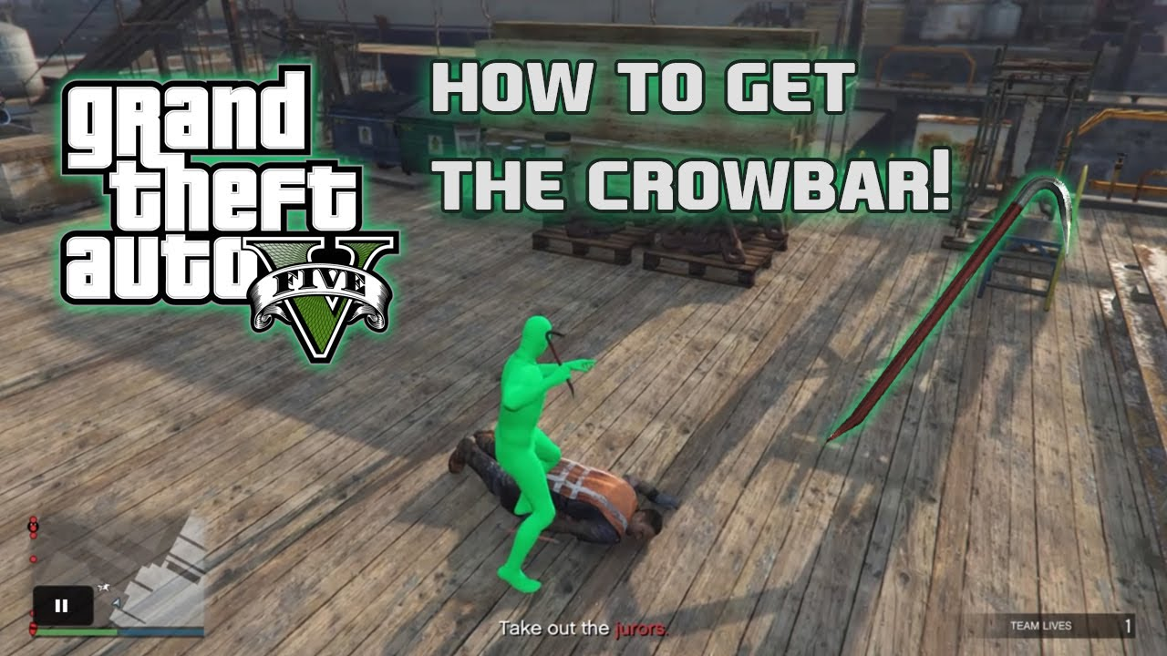 How To Get The Crowbar In Gta 5 Online