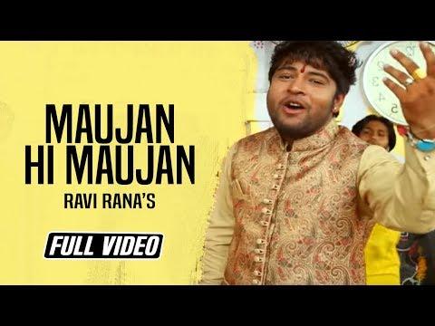 Maujan Hi Maujan - Full Video    Official Religious Song    Ravi Rana    KB Music Company 2015