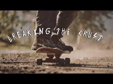 Breaking The Crust
