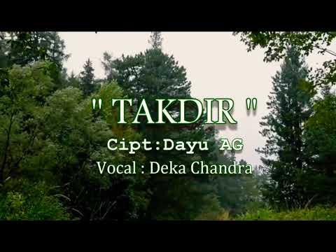 DEKA CHANDRA TAKDIR KARAOKE COVER DAYU AG