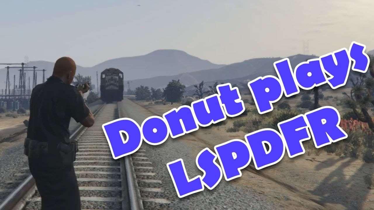 Donut Plays LSPDFR 1