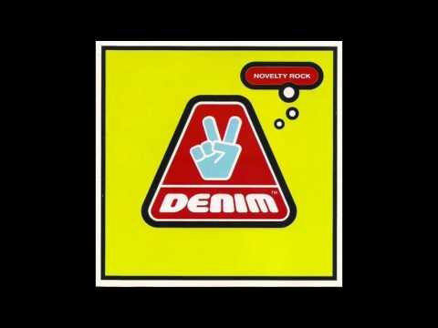 Denim - Novelty Rock (Full Album)