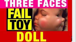 Fail Toys 3 Faces Baby Doll, Video Review Mike Mozart @JeepersMedia YouTube