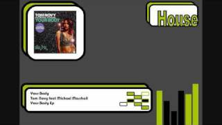 Tom Novy feat Michael Marshall - Your Body