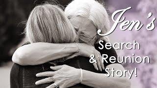 Jen's Adoption Search & Reunion Story