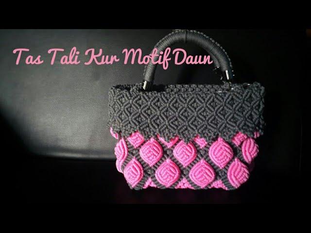 Part 1. Membuat Tas tali kur motif daun dengan teknik berbeda