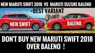 NEW MARUTI SUZUKI SWIFT 2018 VS MARUTI SUZUKI BALENO