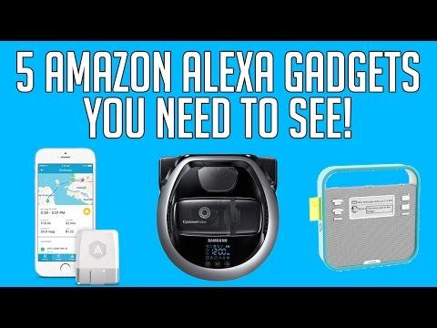 5 AMAZON ALEXA GADGETS YOU NEED TO SEE! (2017)