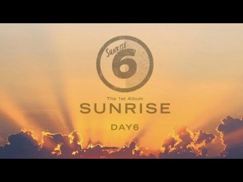 Search Sunrise Day6 Download MP3 - Fast Music