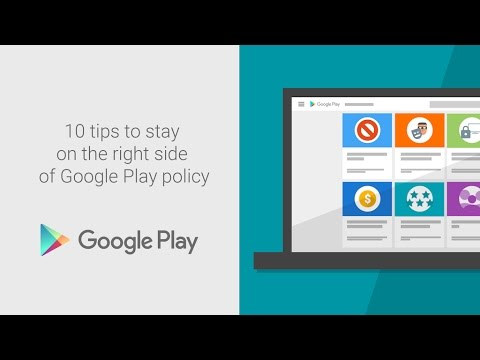 10 tips to help you stay on the right side of Google Play policy