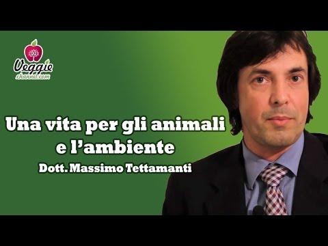 Una vita per gli animali e l'ambiente – Dr. Massimo Tettamanti