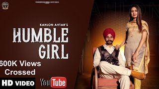 Humble Girl (Official Video) Kahlon Avtar | Youngster Records | Music Handles | Punjabi Song 2021