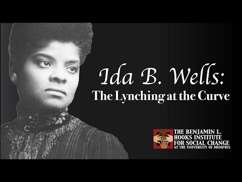 Ida B Wells: The Lynching at the Curve