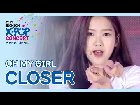 (2015 K-POP in Incheon ) Oh my girl - CLOSER (오마이걸 - CLOSER)