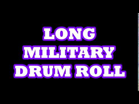 LONG MILITARY DRUM ROLL