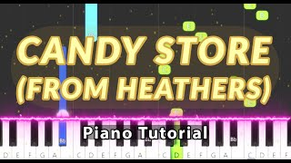 Candy Store (From Heathers) - Piano Tutorial