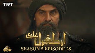 Ertugrul Ghazi Urdu | Episode 28| Season 5