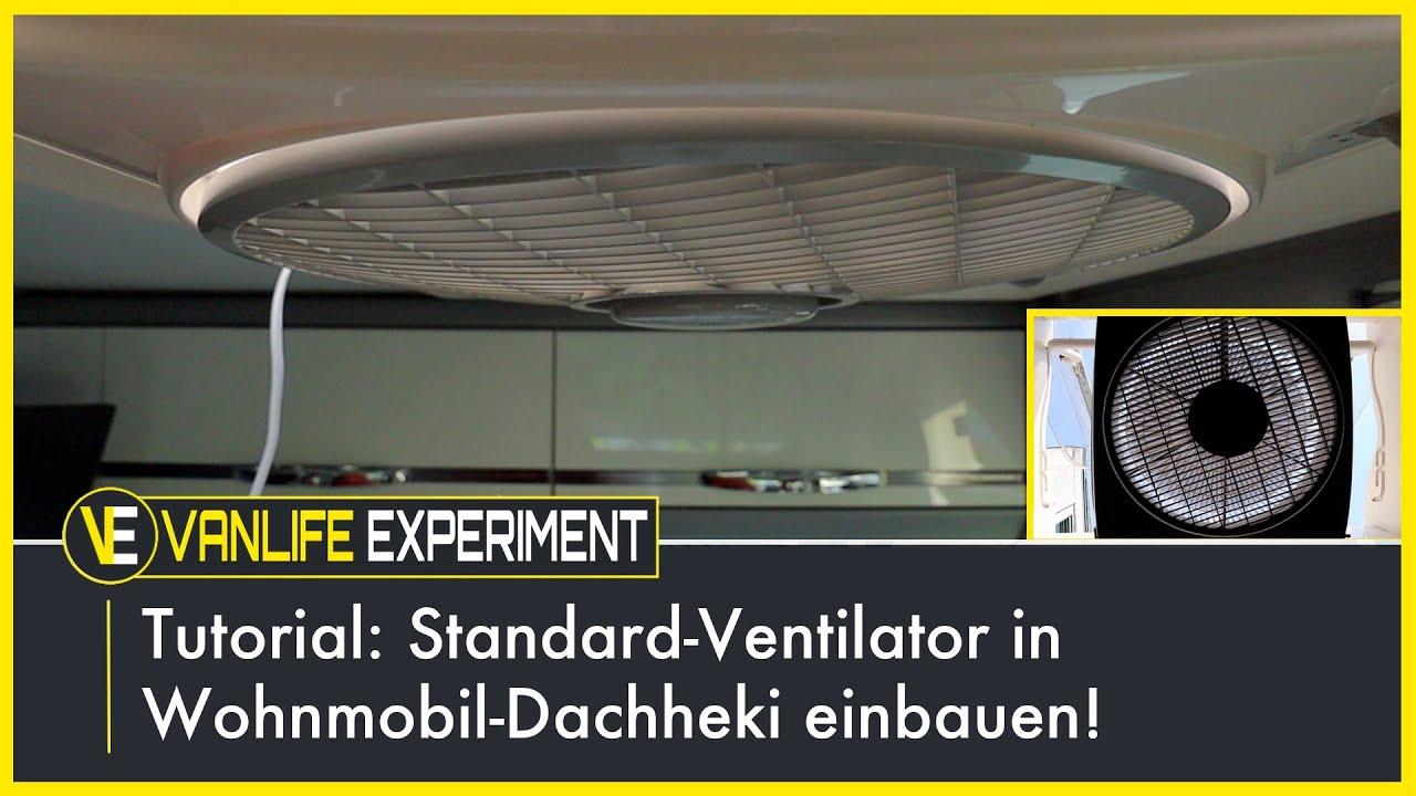Tutorial: Standard Ventilator in Wohnmobil-Dachheki einbauen!