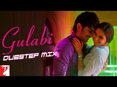 Gulabi Dubstep Mix - Shuddh Desi Romance | Sushant Singh Rajput | Vaani Kapoor | Jigar | Priya