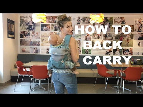 How to do the Back Carry with the Ergobaby 360 baby carrier