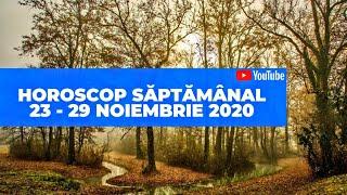 Horoscop săptămânal 23 - 29 Noiembrie 2020