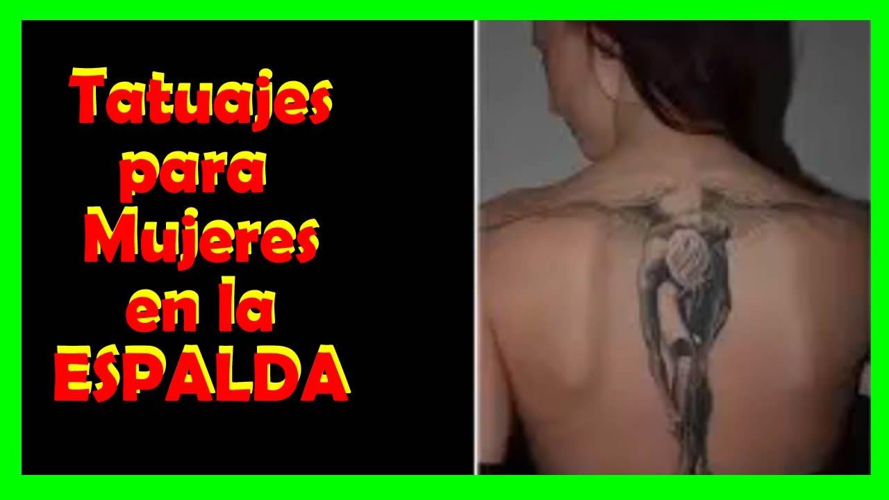 Los Mejores Tatuajes Para Mujeres En La Espalda Youtube