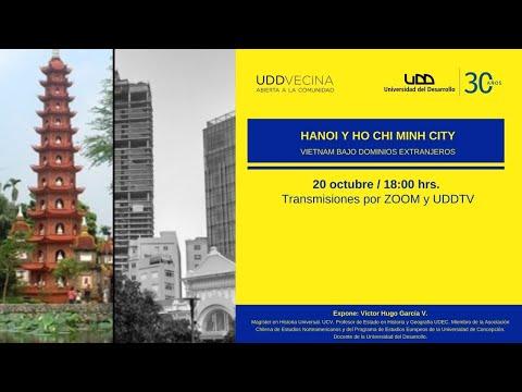 Hanoi y Ho Chi Minh City: Vietnam bajo dominios extranjeros